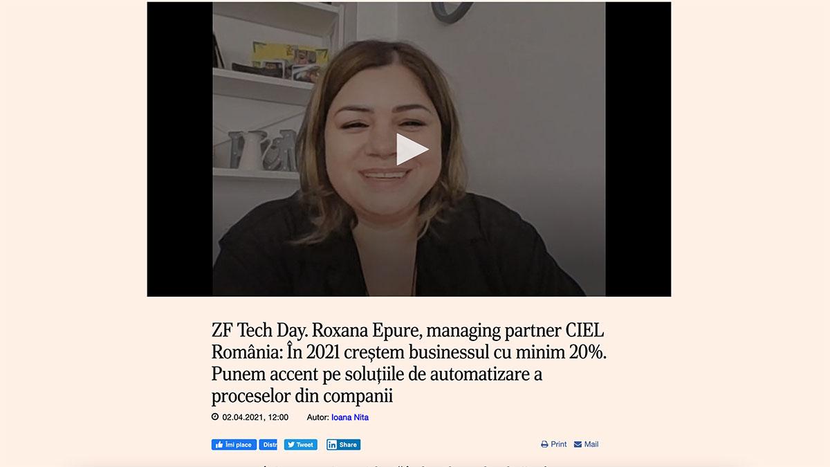 ZF Tech Day. Roxana Epure, managing partner CIEL România: În 2021 creştem businessul cu minim 20%. Punem accent pe soluţiile de automatizare a proceselor din companii